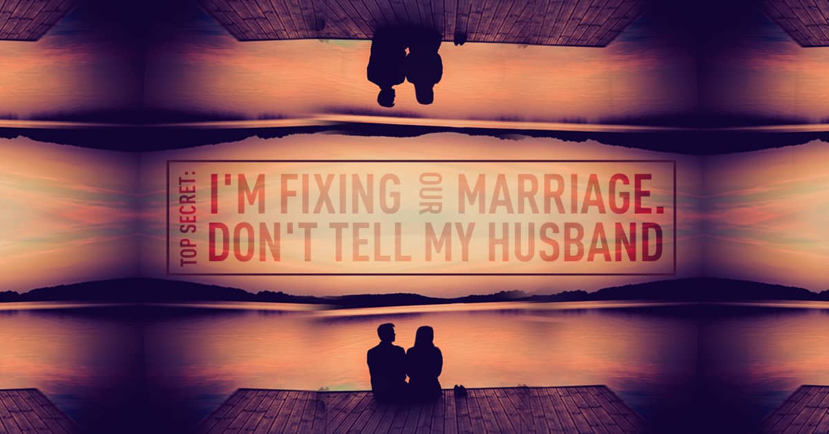 Fixing My Marriage