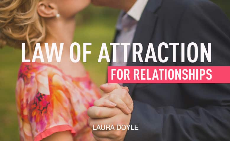 how to use law of attraction in relationships