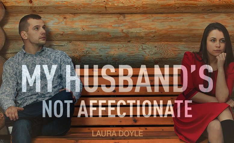 Husband Not Affectionate
