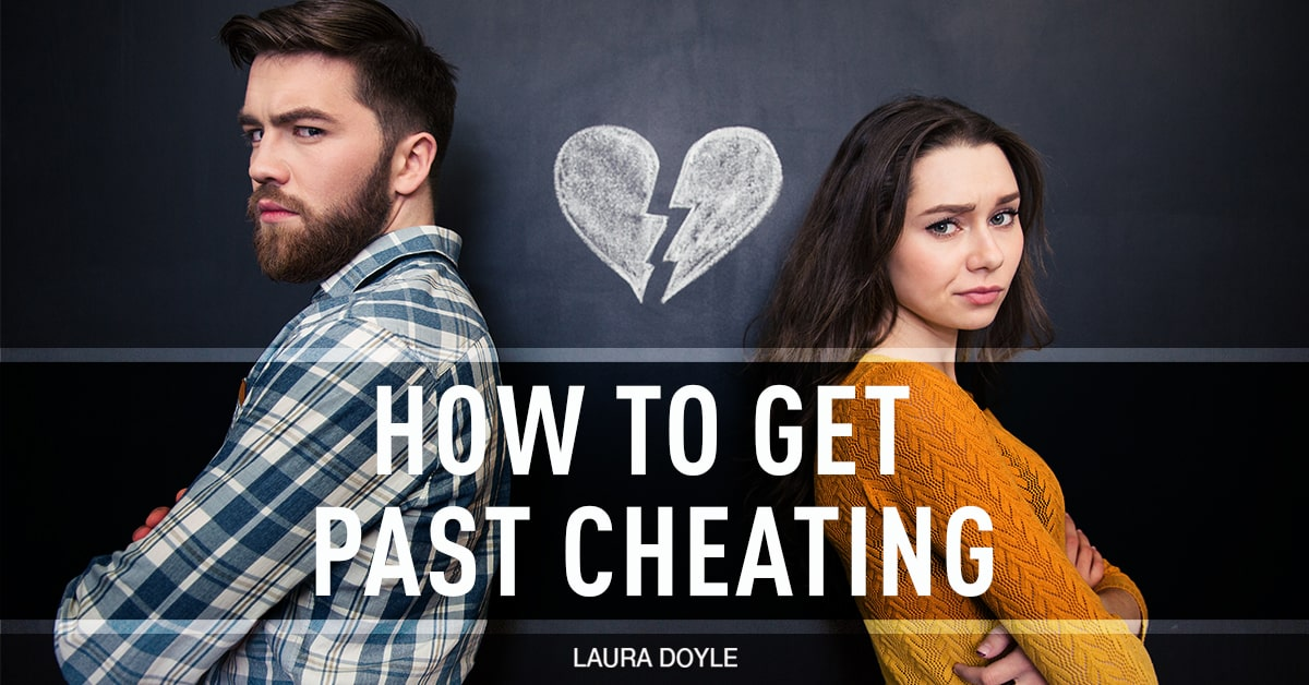 How do you get past being cheated on