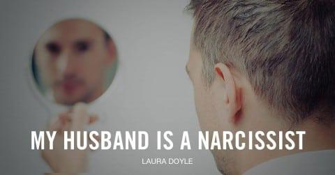 My Husband is a Narcissist