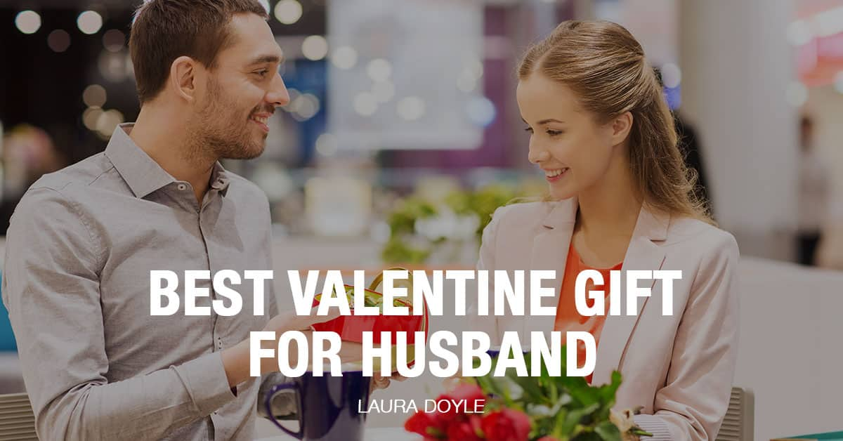 Valentine's Gifts for Husband