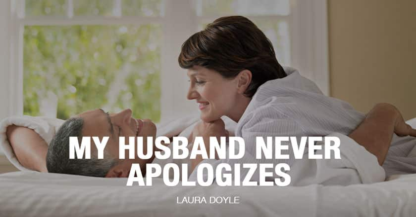 Husband Never Apologizes