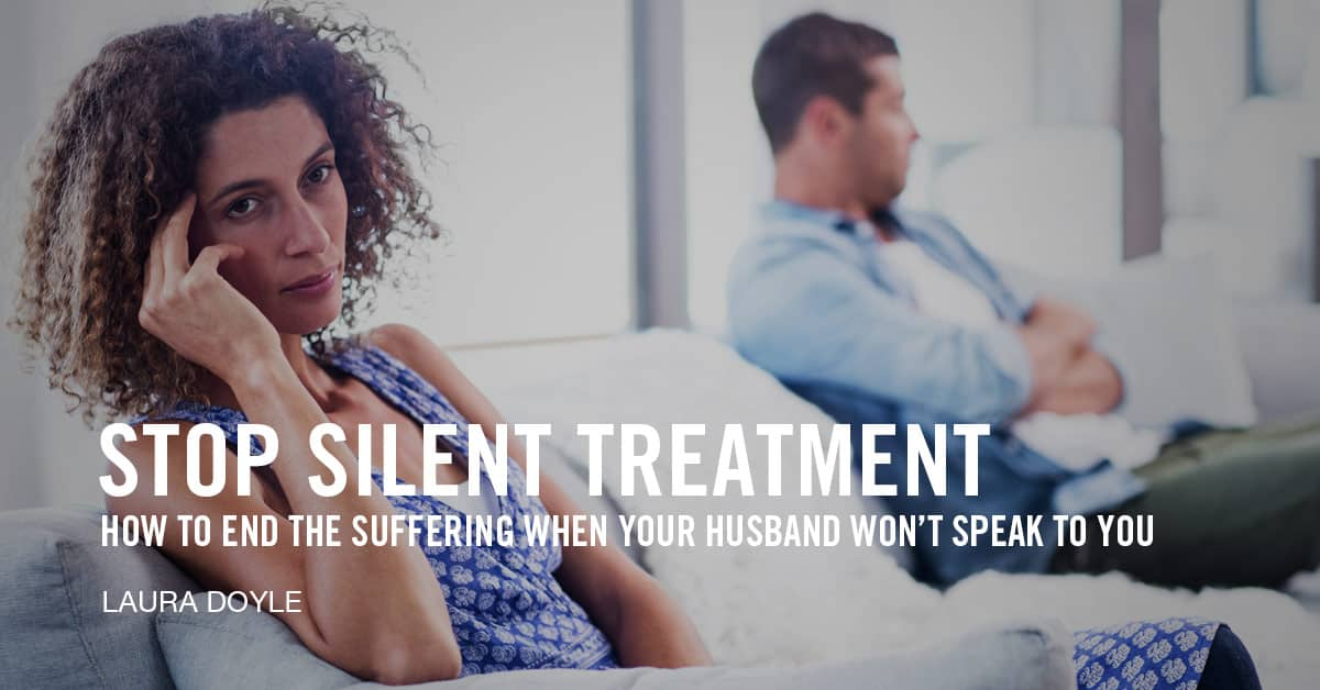 Stop Silent Treatment