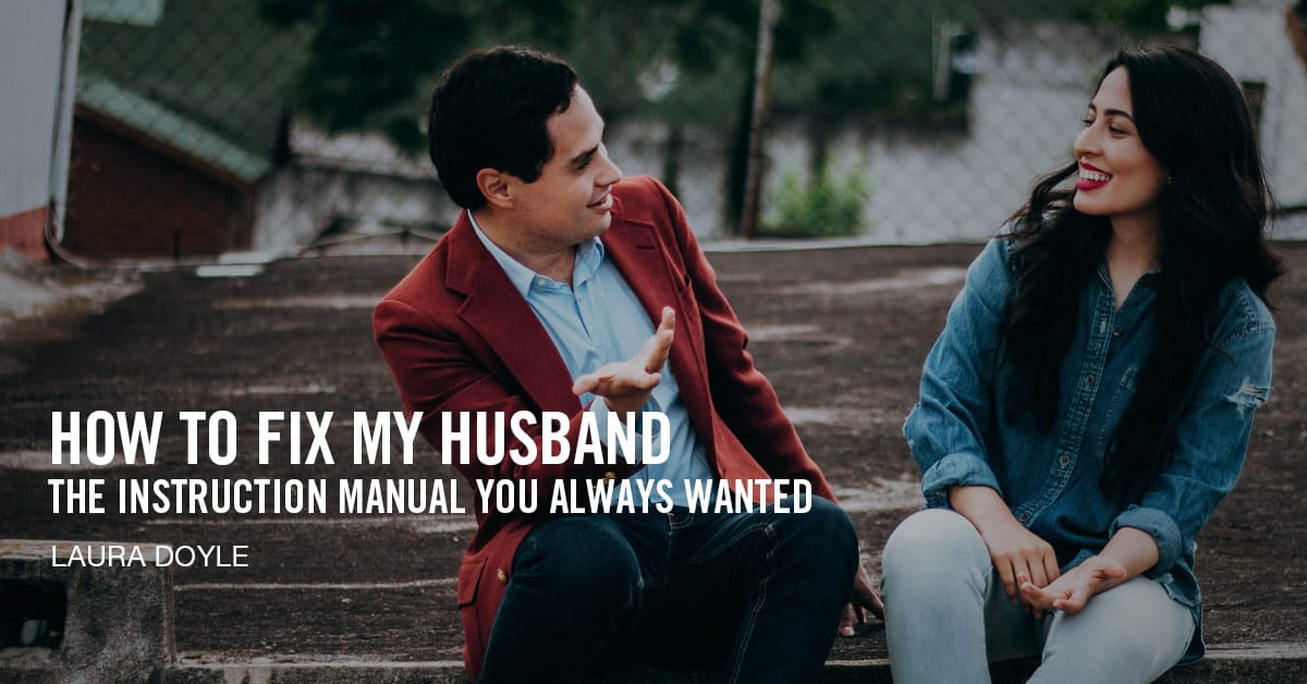 How to Fix My Husband