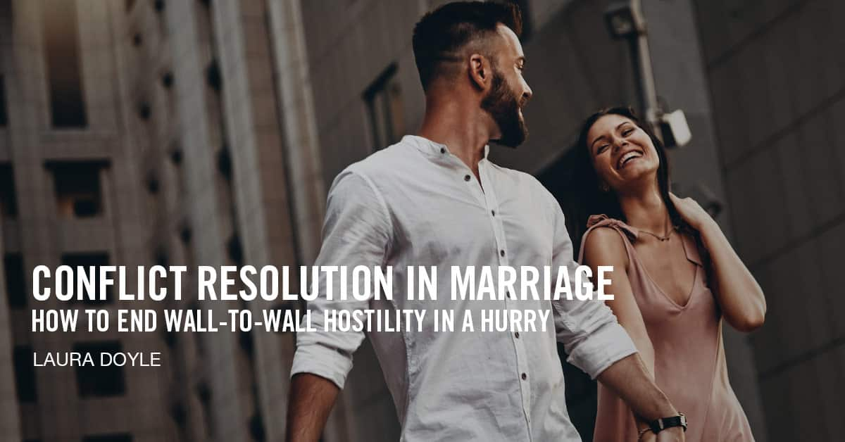 Conflict Resolution in Marriage