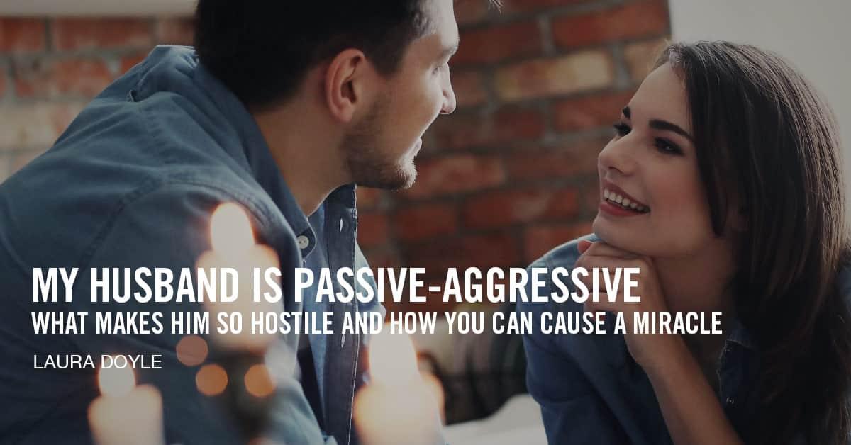Is my husband passive aggressive