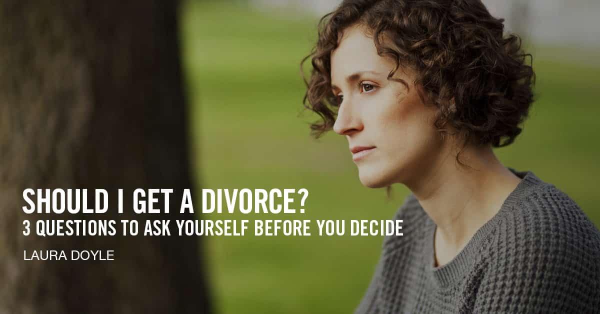 Should I get a Divorce