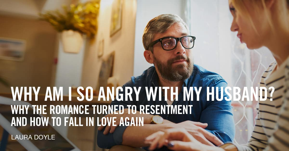 My husband makes me angry